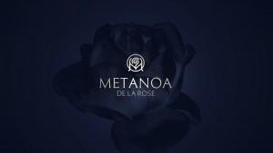 Metanoa De La Rose